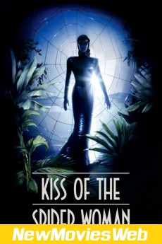 Kiss of the Spider Woman-Poster new movies to stream