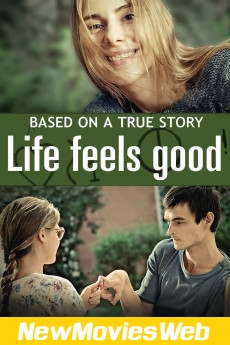 Life Feels Good-Poster new movies coming out