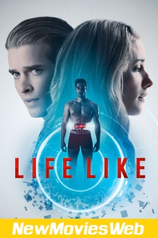 Life Like-Poster new movies in theaters