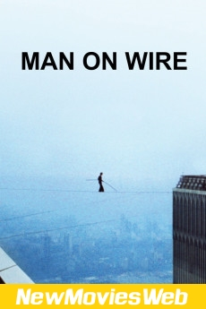 Man on Wire-Poster new release movies
