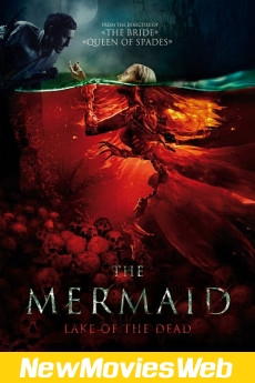Mermaid The Lake of the Dead-Poster new action movies