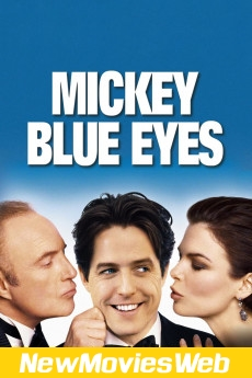 Mickey Blue Eyes-Poster new release movies 2021