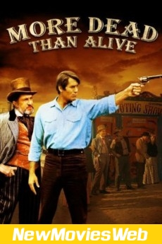 More Dead Than Alive-Poster good new movies