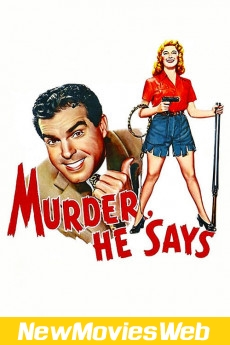 Murder, He Says-Poster new action movies