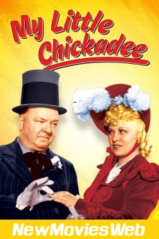 My Little Chickadee-Poster new hollywood movies