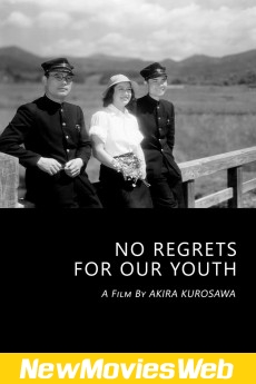 No Regrets for Our Youth-Poster new movies to stream