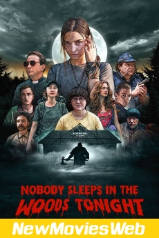 Nobody Sleeps in the Woods Tonight-Poster new movies to rent