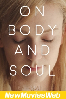 On Body and Soul-Poster 2021 new movies