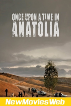 Once Upon a Time in Anatolia-Poster new movies out