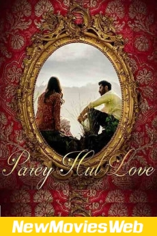 Parey Hut Love-Poster new release movies 2021