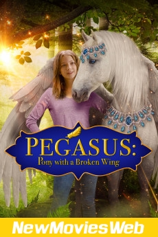 Pegasus Pony with a Broken Wing-Poster new movies to stream