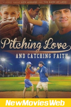 Pitching Love and Catching Faith-Poster new comedy movies