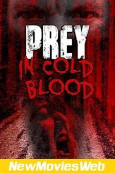 Prey, in Cold Blood-Poster best new movies on netflix