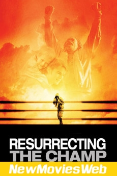 Resurrecting the Champ-Poster new release movies 2021