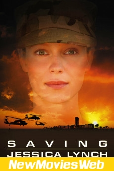 Saving Jessica Lynch-Poster free new movies online