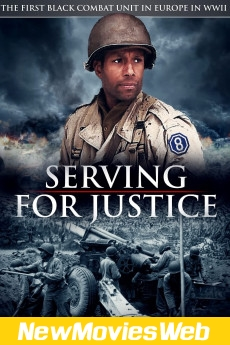Serving for Justice The Story of the 333rd Field Artillery Battalion-Poster new movies in theaters