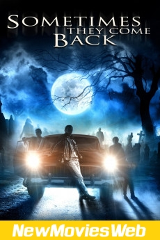 Sometimes They Come Back-Poster new movies on demand