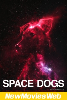 Space Dogs-Poster new movies to stream