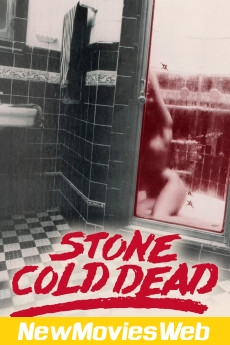 Stone Cold Dead-Poster best new movies on netflix