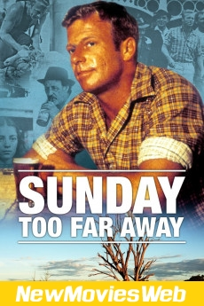 Sunday Too Far Away-Poster new comedy movies