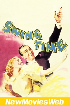 Swing Time-Poster new movies on netflix