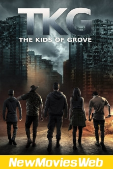 TKG The Kids of Grove-Poster new movies to stream
