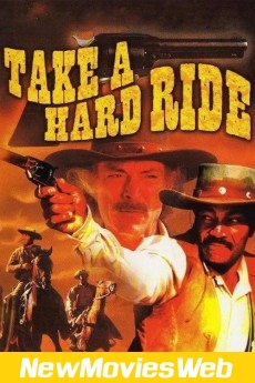 Take a Hard Ride-Poster new movies coming out