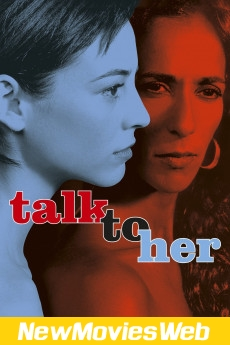 Talk to Her-Poster new movies on netflix