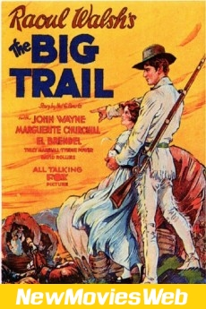 The Big Trail-Poster new movies in theaters