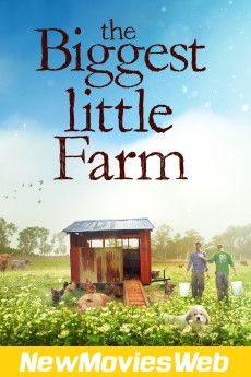 The Biggest Little Farm-Poster new hollywood movies 2021