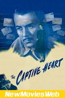 The Captive Heart-Poster new movies to watch