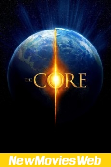 The Core-Poster new movies to stream