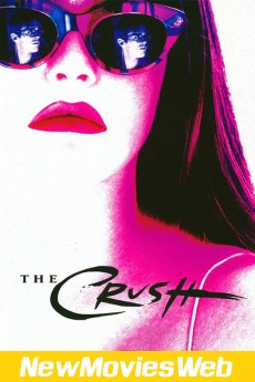 The Crush-Poster new movies coming out