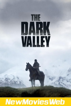 The Dark Valley-Poster new movies to watch