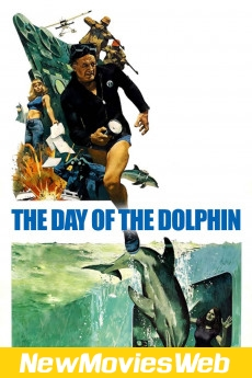 The Day of the Dolphin-Poster new movies to rent