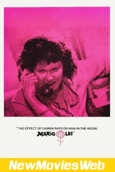 The Effect of Gamma Rays on Man-in-the-Moon Marigolds-Poster new movies on netflix