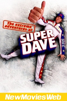 The Extreme Adventures of Super Dave-Poster new action movies