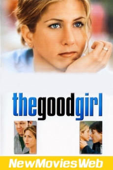 The Good Girl-Poster new movies to stream