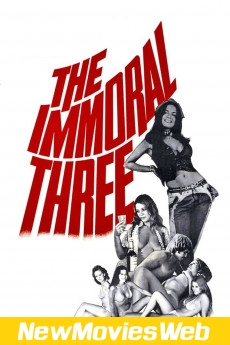 The Immoral Three-Poster new movies to watch