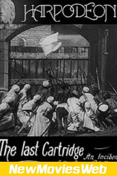 The Last Cartridge, an Incident of the Sepoy Rebellion in India-Poster new movies to rent