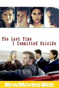 The Last Time I Committed Suicide-Poster new release movies 2021