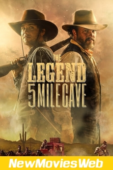 The Legend of 5 Mile Cave-Poster good new movies