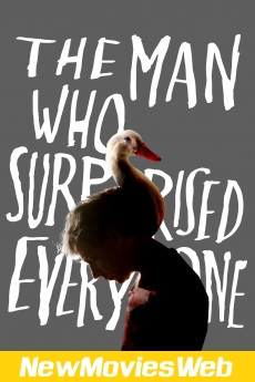 The Man Who Surprised Everyone-Poster new movies