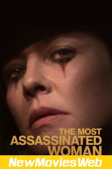 The Most Assassinated Woman in the World-Poster new movies on netflix