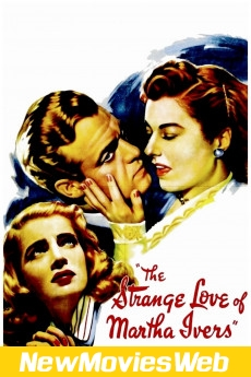 The Strange Love of Martha Ivers-Poster new action movies
