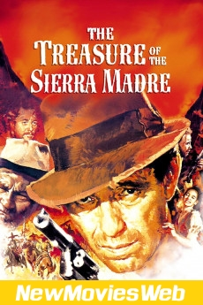The Treasure of the Sierra Madre-Poster new comedy movies