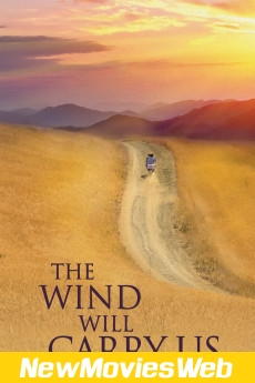 The Wind Will Carry Us-Poster good new movies