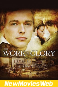 The Work and the Glory-Poster best new movies