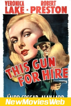 This Gun for Hire-Poster new movies to watch