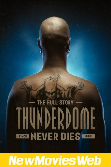 Thunderdome Never Dies-Poster new movies